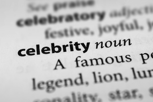 Celebrity definition on white page, celebrity estates 2015, estate planning attorney
